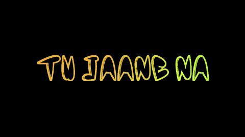 Tu Jaane Na Hindi Love Status