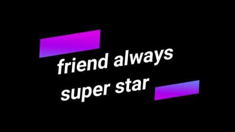Friends Are Super Star Quotes