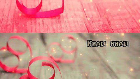 Khali Khali Dil - Song In Hindi