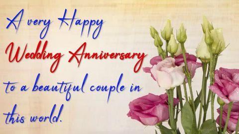 Beautiful Flower Wedding Anniversary Wishes